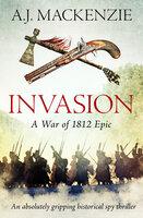 Invasion - A.J. MacKenzie