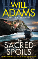 The Sacred Spoils - Will Adams