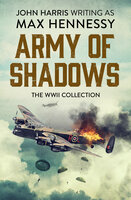 Army of Shadows - Max Hennessy