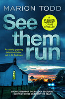 See Them Run - Marion Todd
