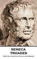 Troades - Seneca