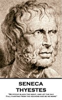 Thyestes - Seneca
