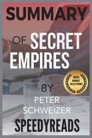 Summary of Secret Empires - SpeedyReads