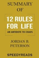 Summary of 12 Rules for Life - SpeedyReads