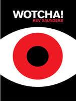 Wotcha! - Kevin Saunders