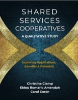 Shared Services Cooperatives: A Qualitative Study - Christina Clamp, Eklou Romaric Amendah, Carol Coren