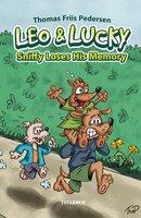 Leo & Lucky: Sniffy Loses His Memory - Thomas Friis Pedersen