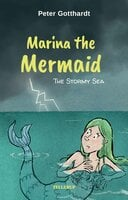 Nerine the Mermaid: The Stormy Sea - Peter Gotthardt