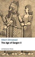 The Age of Sargon II - Albert Olmstead
