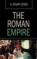 The Roman Empire - H. Stuart Jones