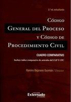 Código General del Proceso y Código de Procedimiento Civil: Cuadro comparativo - Ramiro Bejarano Guzmán
