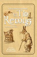 El Tío Remus - Joel Chandler Harris