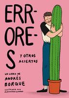 Errores y otros aciertos - Andrés Borque Campos