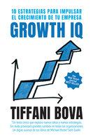 Growth IQ - Tiffani Bova