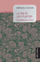 La vida de las plantas - Emanuele Coccia