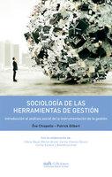 Sociología de las herramientas de la gestión - Ève Chiapello, Patrick Gilbert