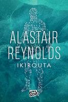 Ikirouta - Alastair Reynolds