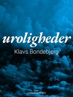 Uroligheder - Klavs Bondebjerg
