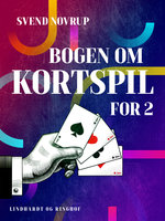 Bogen om kortspil for 2 - Svend Novrup