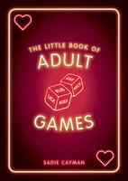The Little Book of Adult Games - Sadie Cayman