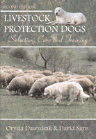 Livestock Protection Dogs, 2nd Edition - Orysia Dawydiak, David Sims