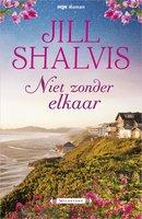 Niet zonder elkaar - Jill Shalvis