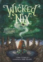 Wicked Nix - Lena Coakley