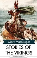 Stories of the Vikings - Mary MacGregor