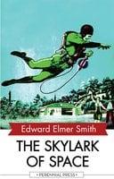 The Skylark of Space - Edward Elmer Smith