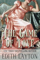 The Game of Love - Edith Layton