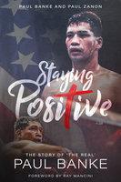 Staying Positive - Paul Zanon,Paul Banke