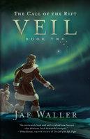 The Call of the Rift: Veil - Jae Waller