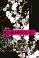 Rosenreglen - Liv Nimand Duvå