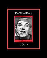 The Third Entry - J. Jupes, Coates Walker