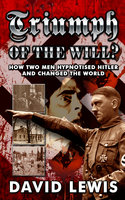 Triumph of the Will? - David Lewis