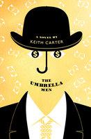 The Umbrella Men - Keith Carter