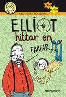 Elliot hittar en farfar - Hillevi Wahl