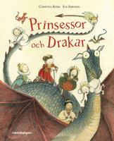 Prinsessor och Drakar - Christina Björk