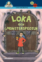 Loka och monsterspegeln - Lisa Moroni