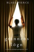 Grannens Lögn (En Chloe Fine Psykologisk Spänningsroman - Bok 2) - Blake Pierce