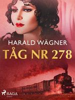 Tåg nr 278 - Harald Wägner