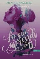 Lo que aprendí de ti (II) - Araceli Samudio