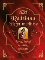 Rodzinna księga modlitw - Bożena Hanusiak