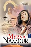 Myrna Nazzour - Małgorzata Pabis,Henryk Bejda