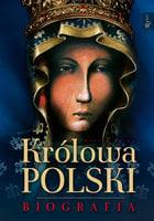 Królowa Polski - Henryk Bejda