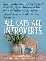 All Cats Are Introverts - Francesco Marciuliano