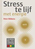 Stress te lijf met energie - Peter Ribbens