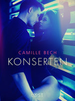 Konserten - erotisk novell - Camille Bech