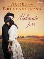 Älskande par - Agnes von Krusenstjerna