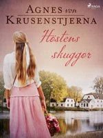 Höstens skuggor - Agnes von Krusenstjerna